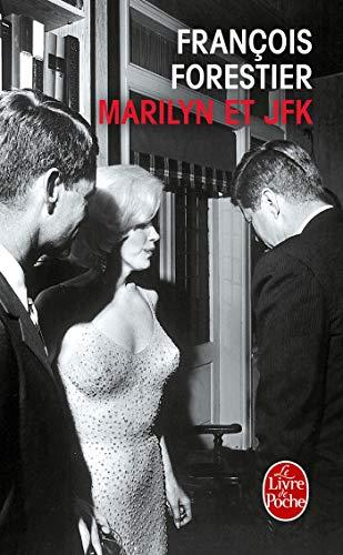 9782253128984: Marilyn et JFK