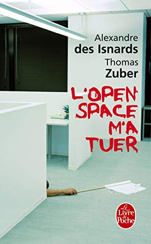 9782253129004: L Open Space M a Tuer (Ldp Litterature) (English and French Edition)