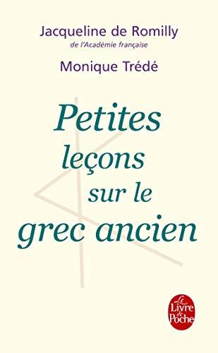 9782253129127: Petites leçons sur le grec ancien (Le Livre de Poche)