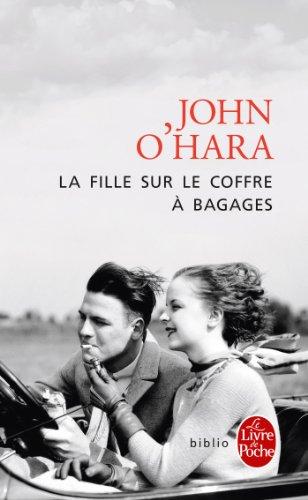 9782253129226: La Fille Sur Le Coffre a Bagages (French Edition)