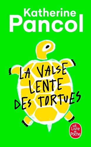9782253129400: La Valse lente des tortues (Littérature)