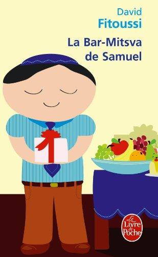 La Bar-Mitsva de Samuel (French Edition): Fitoussi, D.