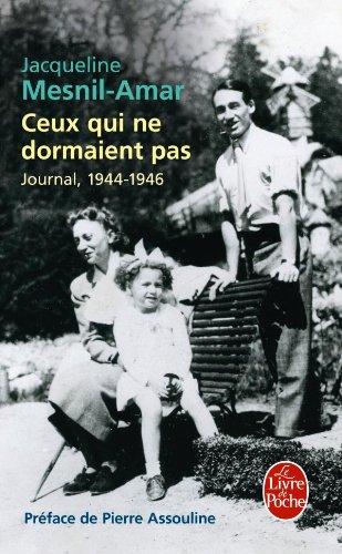 9782253129813: Ceux Qui Ne Dormaient Pas: Journal, 1944-1946 (Le Livre de Poche) (French Edition)