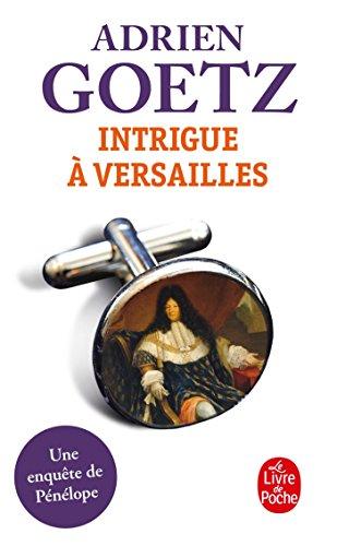 9782253129844: Intrigue à Versailles