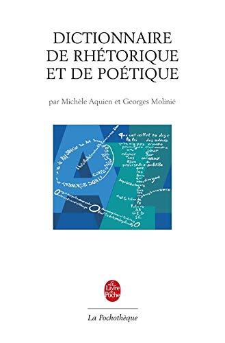 9782253130178: Dictionnaire de rhétorique et de poetique (Encyclopédies d'aujourd'hui)