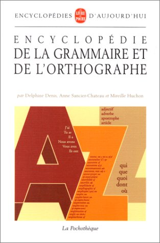 9782253130192: Encyclopedie de La Grammaire Et Orthographe (Ldp Encycloped.) (French Edition)