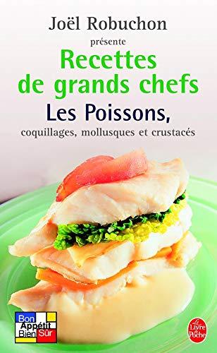 9782253130413: Recettes de grands chefs : Les poissons, coquillages, mollusques, crustacés