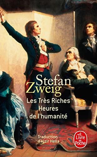 9782253130598: Les Très Riches Heures de l'Humanité (Le Livre De Poche) (French Edition)