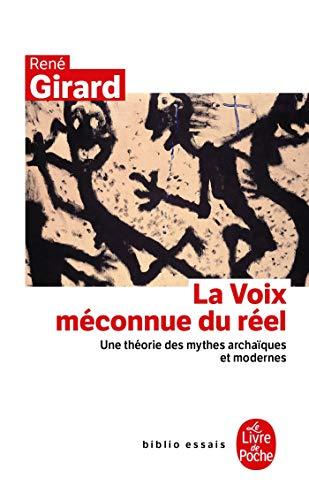 La Voix méconnue du réel: René Girard