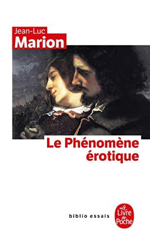 9782253130994: Le Phenomene Erotique (Le livre de poche Biblio essais)