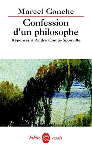 9782253131007: Confession d'un philosophe : Réponses à André Comte-Sponville