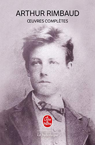 Oeuvres Completes;Ldp Litt.Theat. (French Edition): Rimbaud, A