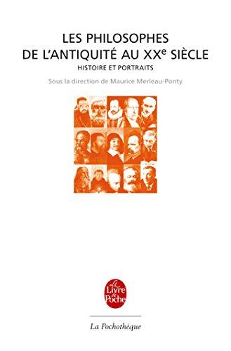 9782253131243: Les Philosophes de L Antiquite Au Xxe Siecle (Ldp Encycloped.) (French Edition)