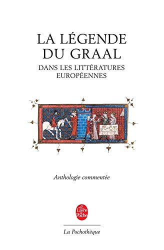 9782253131250: La Legende Du Graal (Ldp Litt.Theat.) (English and French Edition)