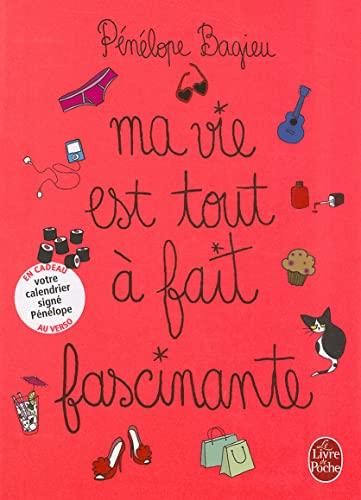 9782253131557: Ma vie est tout a fait fascinante - Edition avec Jacquette/Calendrier