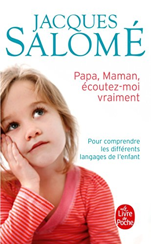 9782253131595: Papa, Maman, Ecoutez-Moi Vraiment (French Edition)