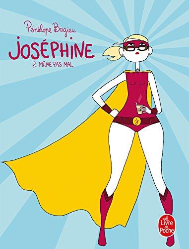 Joséphine 2: Mème Pas Mal (Joséphine, Tome: Bagieu, Penelope