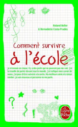9782253131762: Comment Survivre A L'Ecole (Ldp Dev Person) (French Edition)