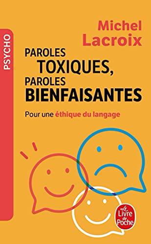 9782253131861: paroles toxiques, paroles bienfaisantes