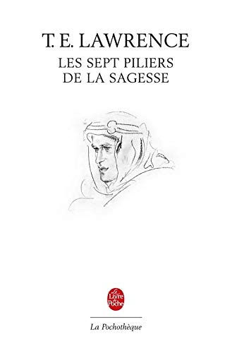 9782253132257: Les Sept Piliers de La Sagesse (Ldp Litt.Theat.) (French Edition)