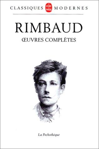 9782253132509: Arthur Rimbaud : Oeuvres complètes