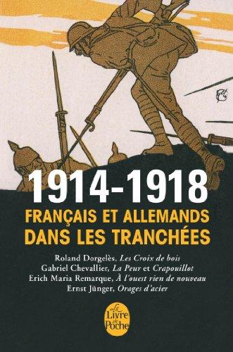 9782253132868: 1914-1918: Français et Allemands dans les tranchées