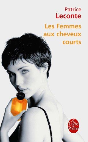 9782253133278: Les Femmes aux cheveux courts (Littérature & Documents)
