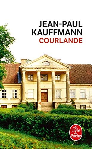 9782253133438: Courlande (Littérature) (French Edition)