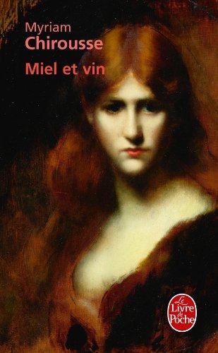 9782253133483: Miel Et Vin (French Edition)