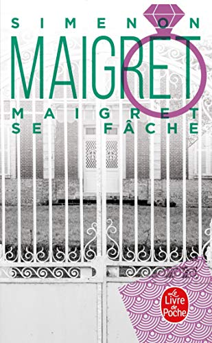 9782253133872: Maigret Se Fache (Inspector Maigret Mysteries) (French Edition)