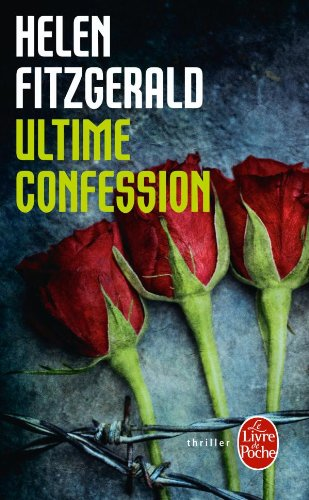 9782253133995: Ultime Confession (French Edition)