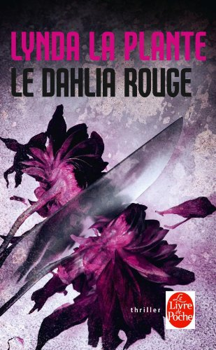 9782253134022: Le Dahlia Rouge (Le Livre de Poche) (French Edition)