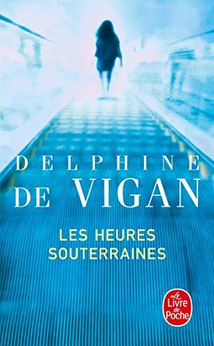 9782253134213: Les Heures Souterraines (Le Livre De Poche) (French Edition)