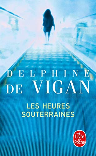 9782253134213: Les Heures Souterraines (Ldp Litterature) (French Edition)