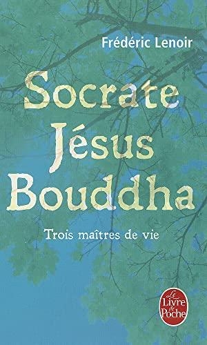 9782253134251: Socrate, Jesus, Bouddha (Le Livre de Poche) (French Edition)
