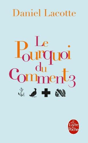 9782253134329: Le Pourquoi Du Comment Tome 3 (Litterature & Documents) (French Edition)