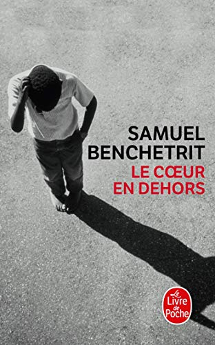 9782253134428: Le Coeur En Dehors (French Edition)
