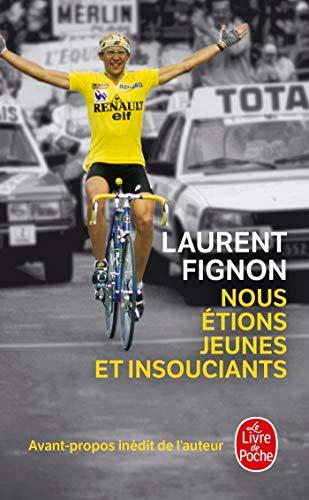 9782253134442: Nous Etions Jeunes Et Insouciants (Ldp Litterature) (French Edition)