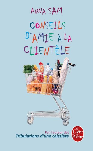 9782253134480: Conseils D'Amie a la Clientele (Litterature & Documents) (French Edition)