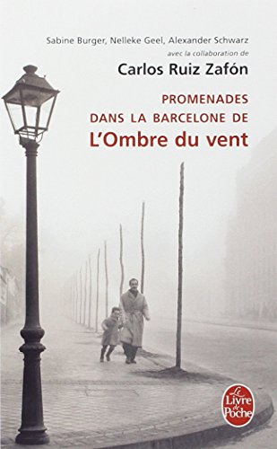 9782253134503: Promenades Dans La Barcelone-L Ombre Du Vent (Ldp Litterature) (French Edition)
