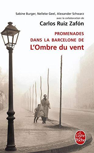 9782253134503: Promenades Dans La Barcelone de L'Ombre Du Vent (Le Livre De Poche) (French Edition)