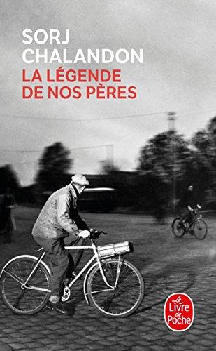 9782253134695: La Legende De Nos Peres