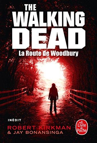 9782253134831: La Route de Woodbury (The Walking Dead, Tome 2)