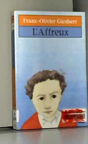 9782253135074: L'affreux (Fiction, Poetry & Drama)