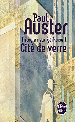 CITE DE VERRE (TRILOGIE NEW YORK VOL.1): AUSTER PAUL LGF