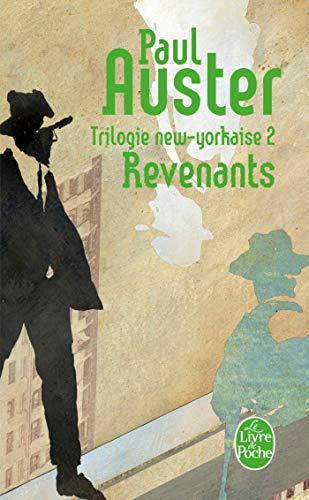 Trilogie new-yorkaise, tome 2 : Revenants: Paul Auster