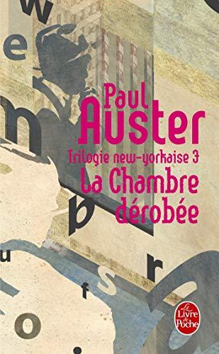 Trilogie new-yorkaise, tome 3 : La Chambre: Auster, Paul