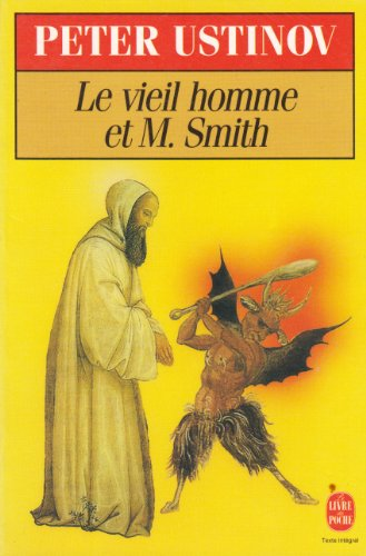9782253135784: Le Viel homme et monsieur Smith