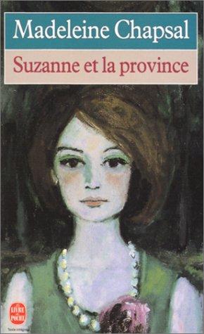 9782253136248: Suzanne Et La Province (French Edition)