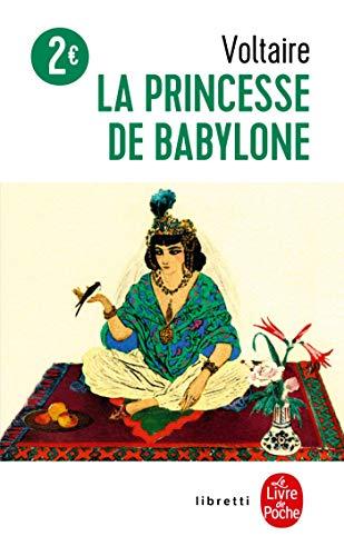 La Princesse de Babylone (Ldp Libretti) (French: Voltaire